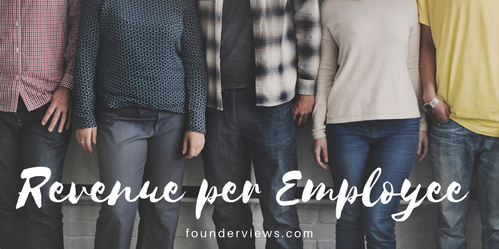 Revenue per Employee | A bootstrapper's view on business and
